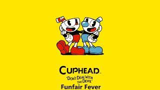 Cuphead OST - Funfair Fever [Music]