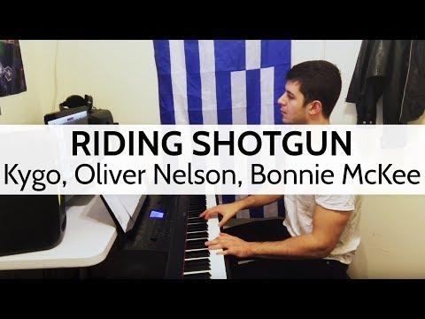 Riding Shotgun - Kygo, Oliver Nelson, Bonnie McKee Piano Cover by Niko Kotoulas