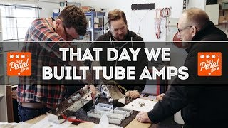 We Build A Couple Of Tube Combos At Rift Amps – That Pedal Show