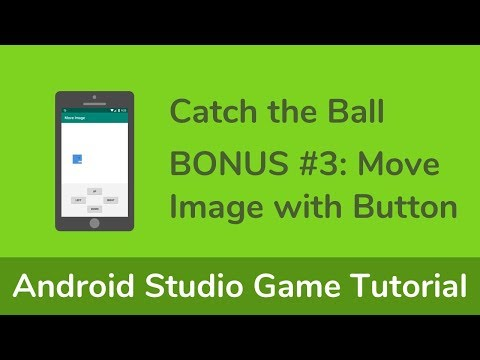 【Game1】Android Studio Game Tutorial - Bonus#3 Move Image With Button