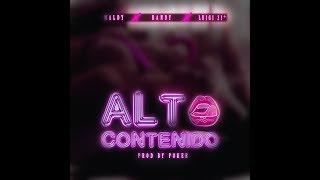 Alto Contenido - Maldy + Randy + Luigi 21 [Audio]
