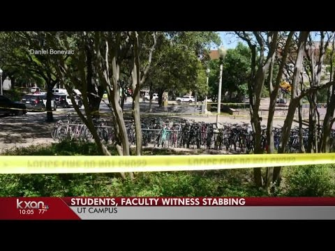 UT faculty, students document early moments of deadly stabbing