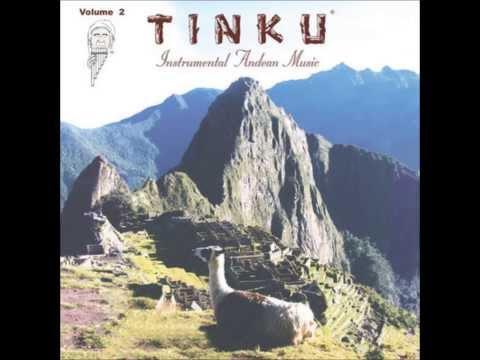 Tinku (Instrumental Andean Music) - Alpamanta