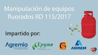 Manipulación de equipos fluorados según normativa RD 115/2017 - Taller TAC 1 de Agremia