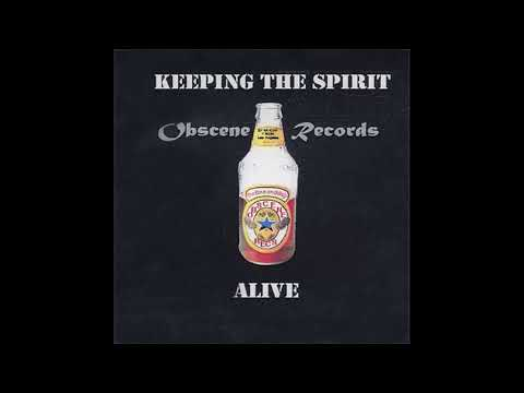 Obscene Records - Keeping The Spirit Alive 2002