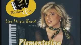 BARBARAeC - Piemontesina bella - Valzer ballo liscio