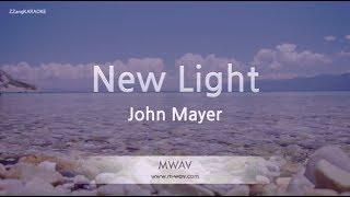 John Mayer-New Light (Melody) (Karaoke Version) [ZZang KARAOKE]