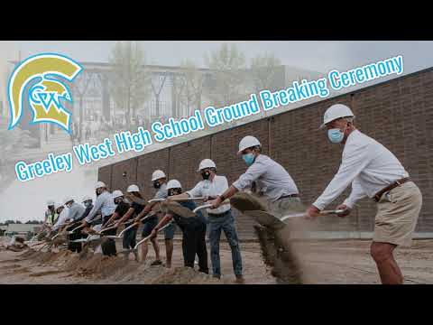 Greeley West High School Groundbreaking 2020