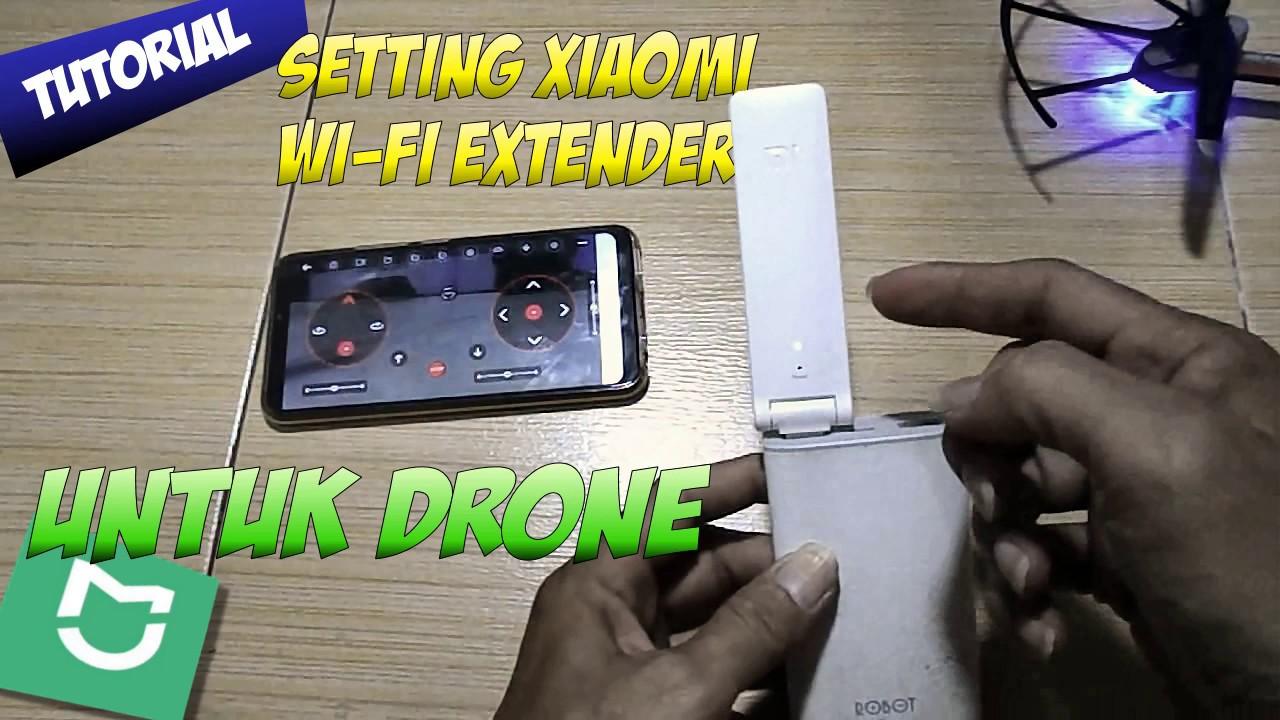 Cara Setting Xiaomi Wi-fi Extender untuk Drone - YouTube
