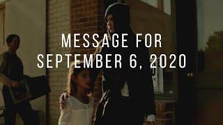 Message for September 6, 2020