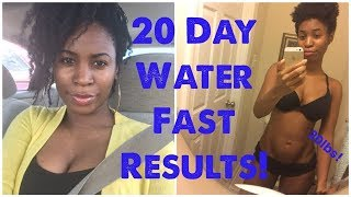 What a 20 day water fast did to my BODY!