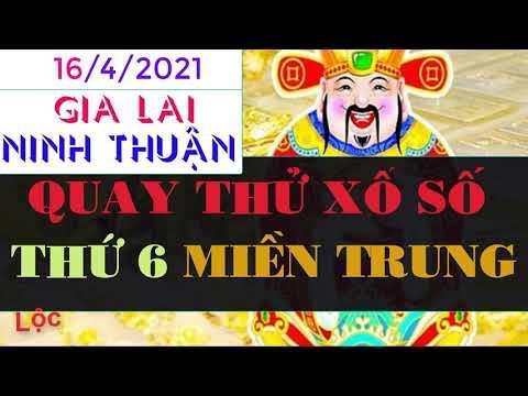 Quay Thử Xổ Số Miền Trung Hôm Nay, Thứ Sáu Ngày 16 Tháng 4 đài Gia Lai, Ninh Thuận