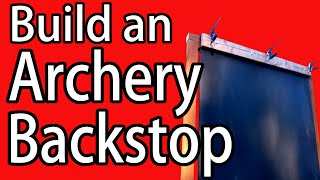 make an archery shooting target backstop diy