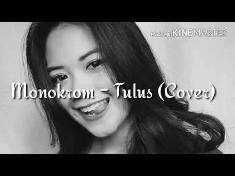 Monokrom - Tulus (Cover by Denissa Nedya)
