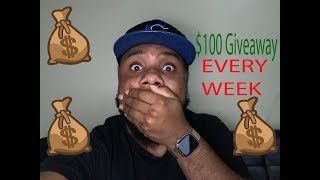 $100 Giveaway ( EVERY WEEK)