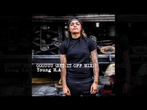 Young M.A - OOOUUU (SET IT OFF MIX) Clean