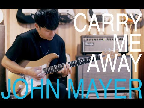 "John Mayer - ""Carry Me Away"" Guitar Cover By TinHang (w/Guitar Tab)"
