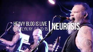 Neurosis: Live 8-10-15 (FULL SET)