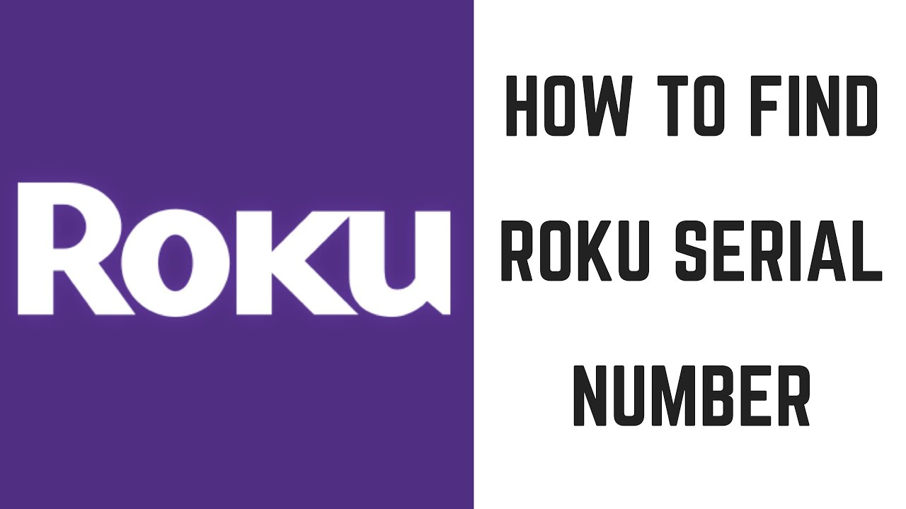 How to Find Roku Serial Number - Max Dalton