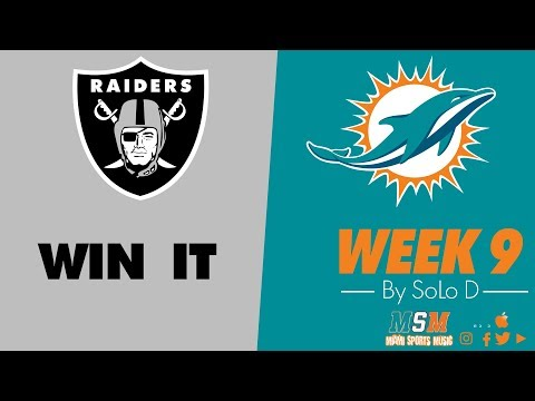 Week 9 Miami vs Oakland #WinIt By SoLo D Official Music video