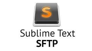Sublime Text 2 - SFTP (на русском языке)