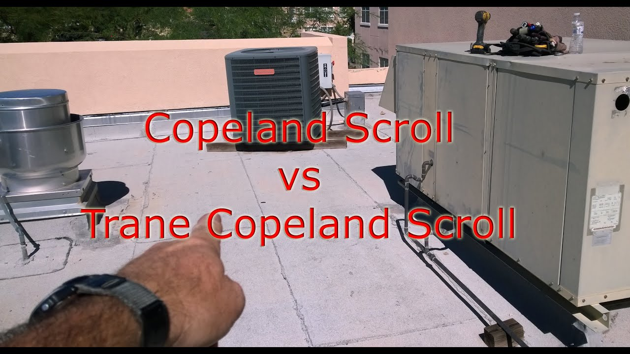 Goodman Copeland vs Trane (Copeland) Scroll compressor comparison