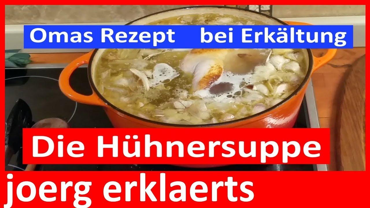 Hühnersuppe Kochenomas Rezept Gegen Erkältung Tutorial Vol79