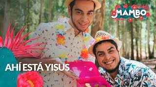 """Download """"Ahí está Yisus""""  - Mambo Videoclip 