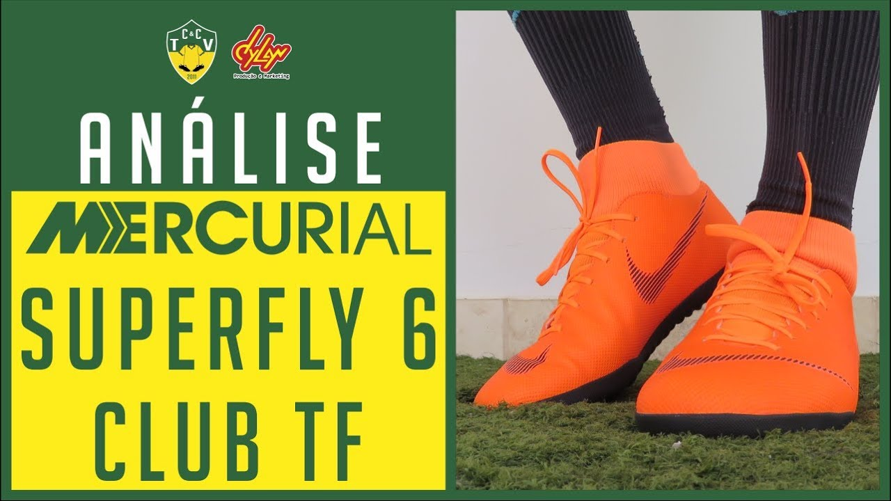 CHUTEIRA NIKE MERCURIALX SUPERFLY 6 CLUB TF SOCIETY ANÁLISE REVIEW ... 51c82039dd7f9