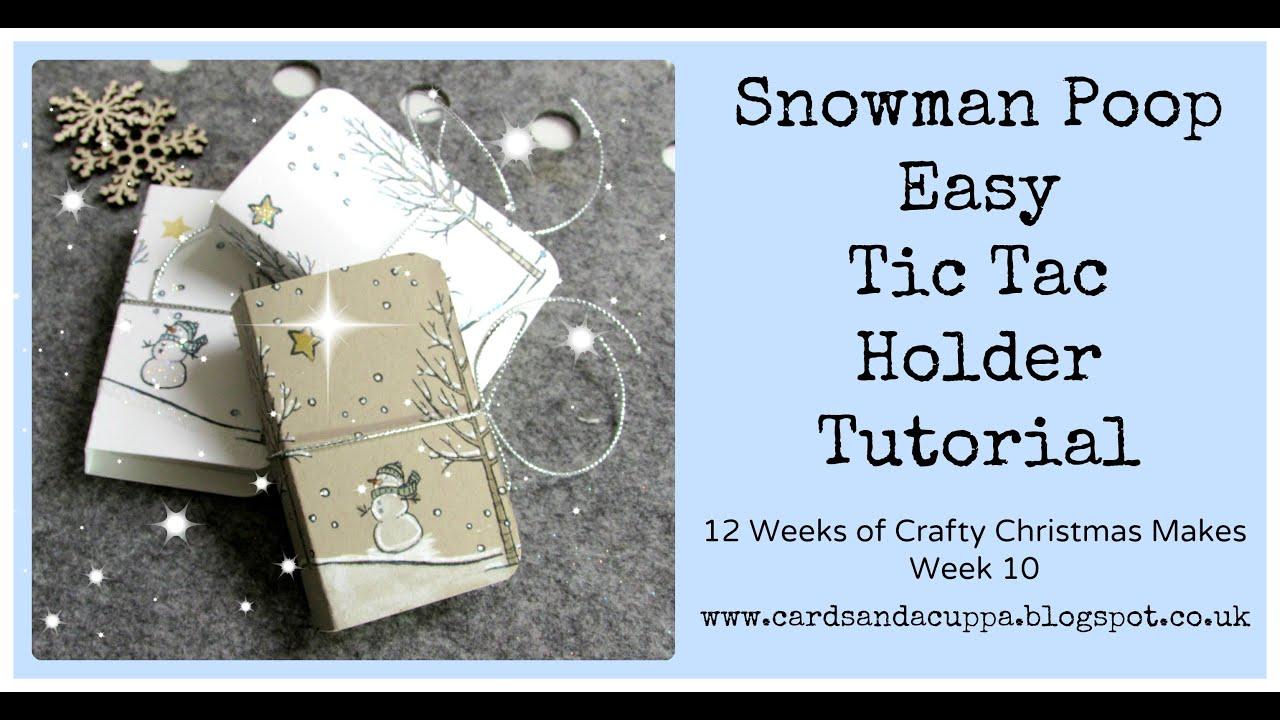 snowman poop tic tac holder  12 weeks of crafty christmas