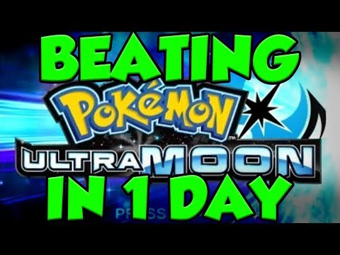 Pokemon Ultra Moon BEATING THE GAME DAY 1