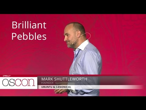 Brilliant pebbles - Mark Shuttleworth (Ubuntu & Canonical)