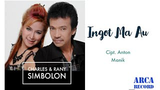 Charles Simbolon feat Rani Simbolon - Ingot Ma Au - Lagu Batak Terbaru (Official Music Video)