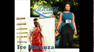 Zahara & Ice Mwanza- Phendula (The Duet)