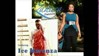 Zahara & Ice Mwanza- Phendula (The Duet)
