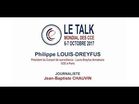 Le Talk du Mondial des CCE - Philippe Louis Dreyfus (Louis Dreyfus Armateurs)