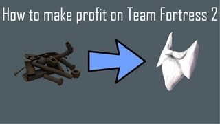 How to make profit in Team Fortress 2