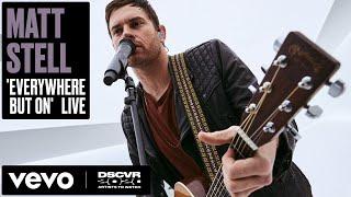 Matt Stell - Everywhere But On (Live)   Vevo DSCVR Artists to Watch 2020