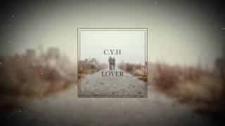 CYH - Lover (Original Mix)