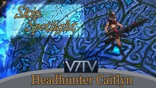 [LoL - Skin Spotlight] Headhunter Caitlyn