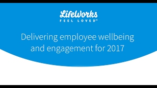 Delivering Employee Wellbeing And Engagement