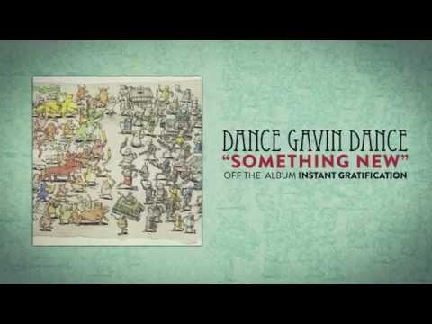 Dance Gavin Dance - Something New