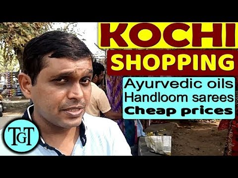KOCHI SHOPPING Travel Guide And Tips