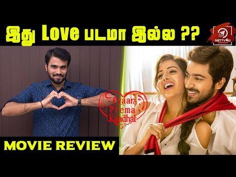 Pyaar Prema Kaadhal Movie Review | Harish Kalyan | Raiza Wilson