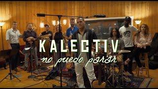 Kalectiv - No Puedo Parar (Featuring Ariacne Trujillo Durand)
