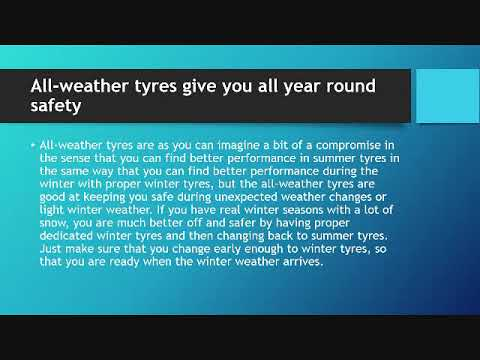 All-weather tyres give you all year round safety