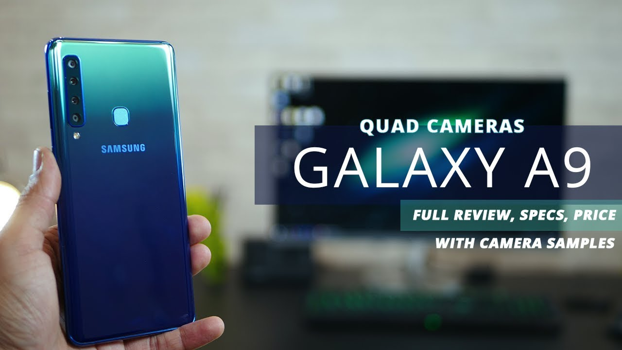 pretty nice cd4c7 ac7b6 Samsung Galaxy A9 QUAD CAMERA - Review, Specs and Price (2018)