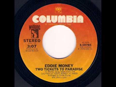 Eddie Money  Two Tickets To Paradise SINGLE version 1978