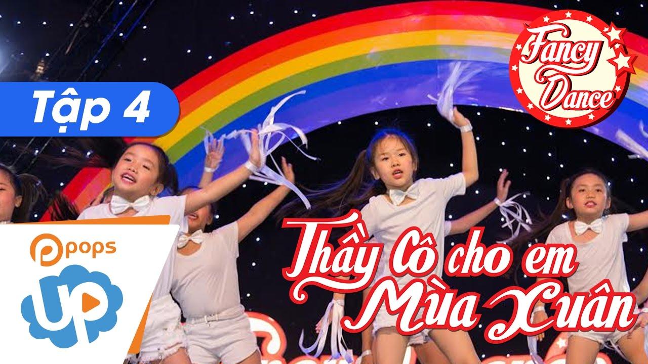 Fancy Dance 🏅🎧 EP 4 - Thầy Cô Cho Em Mùa Xuân💕 HKP 🌟 Best dance cover - Dance with kids POPS UP