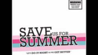 Watch Save Us For Summer Rocking Your Body video